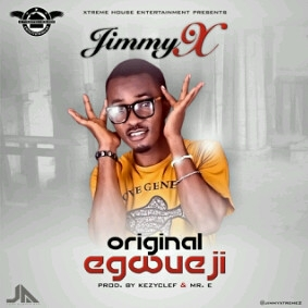 Jimmy X - Original Egwueji