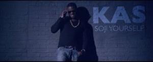 VIDEO: Kas – Soji Yourself