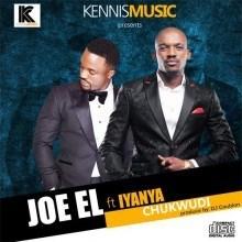 Joe EL - Chukwudi ft. Iyanya