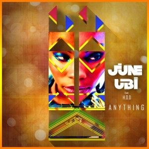 June Ubi - Anything ft. H.O.D