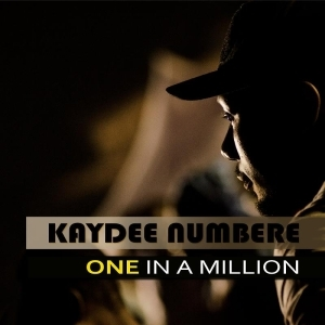 Kaydee Numbere - One In A Million