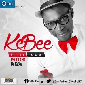 Kebee - Still God