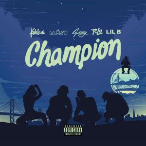 Kehlani - Champion Ft. Iamsu!, G-Eazy & Lil B