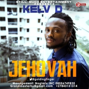 Kelv D - Jehovah