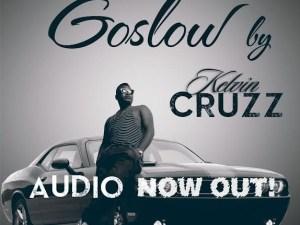 Kelvin Cruzz - Go Slow