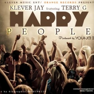 Klever Jay - Happy People ft Terry G