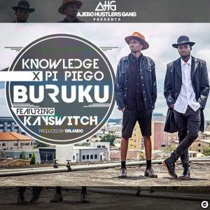 Knowledge - Buruku ft. KaySwitch & Pi Piego