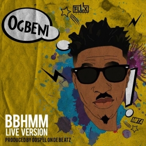 LK Kuddy - Ogbeni (BBHMM Live Version)