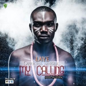 Laye - My Calling