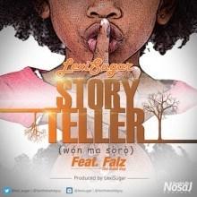 LexiSugar - Story Teller Ft. Falz