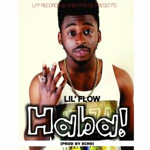 Lil Flow - Haba
