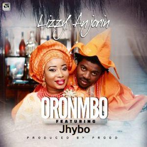 Liz Anjorin - Oronmbo Ft. Jhybo