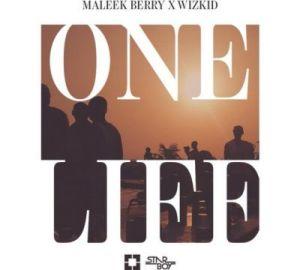 Maleek Berry - One Life Ft. Wizkid