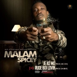 Mallam Spicey – Jekomo