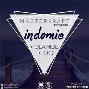 Masterkraft - Indomie (Remix) Ft. Davido, Olamide & CDQ (SNIPPET)
