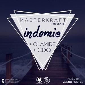 Masterkraft - Indomie Ft. Olamide & CDQ