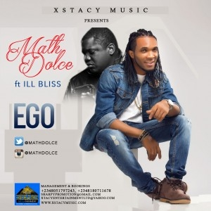 Math Dolce - Ego Ft. ill Bliss (Prod. by Tunex)