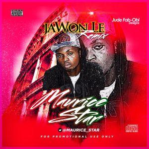Mauricestar - Ja Won Le Remix Ft. Jaydeskeelz