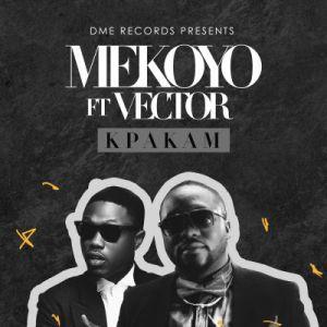 Mekoyo - Kpakam ft. Vector