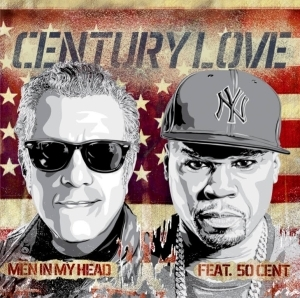 Men In My Head - Century Love Ft. 50 Cent