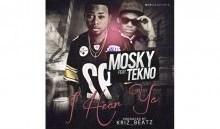 Mosky - I Hear Ya ft. Tekno
