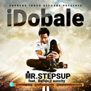 Mr Steps Up - i dobale ft Reflex & Suncity