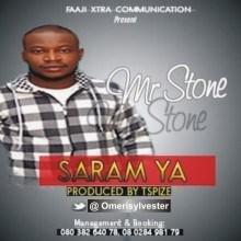 Mr Stone - Saram Ya (Prod. by TSpize)