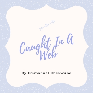 Must Read: Caught In A Web