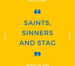 Must Read: Saints, Sinners And Stag (18 )