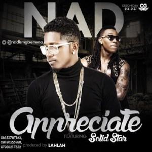 Nad - Appreciate (Ft . SolidStar)