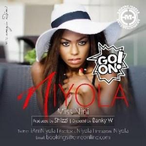 Niyola - Go On (Prod. By Shizzi)