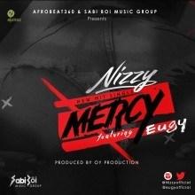 Nizzy - Mercy (Prod. by OY) Ft. Eugy