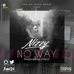 Nizzy - No Way