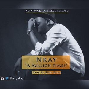 Nkay - A Million Times