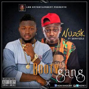 Nuzak - Booty Gang Ft. Sean Tizzle