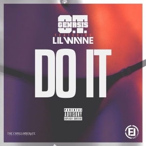 O.T. Genasis - Do It Ft. Lil Wayne