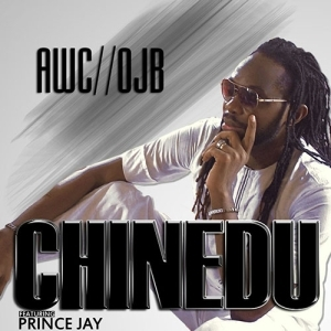 OJB Jezreel - Chinedu ft. Prince Jay