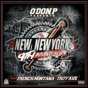 O Don P - 9TH INNING Remix Feat French Montana & Troy Ave