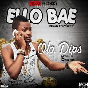 Ola Dips - Ello Bae