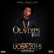 Ola Dips - Ijoba 2015