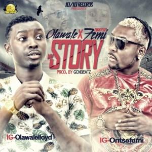 Olawale - My Story Ft. Oritse Femi