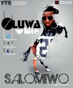 Oluwa White - Salomiwo Ft. Aterre