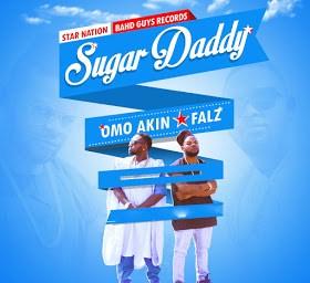 OmoAkin - Sugar Daddy Ft. Falz