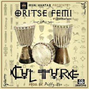 Oritse Femi - Culture