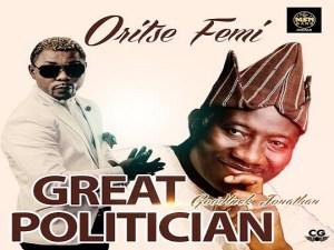 Oritse Femi - Great Politician
