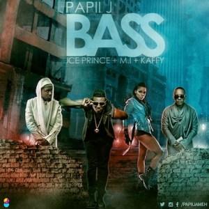 Papii J - Bass Ft. M.I Abaga, Ice Prince & Kaffy