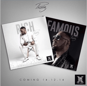 Rich & Famous BY Praiz