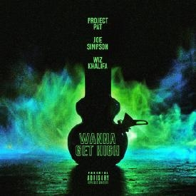 Project Pat - Wanna Get High (Remix) Ft. Wiz Khalifa
