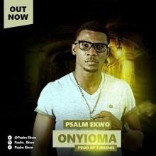 Psalm Ekwo - ONYIOMA (Prod. by Tjbeenie)