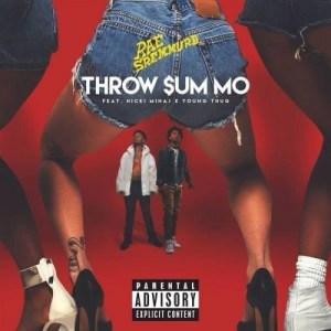 Rae Sremmurd - Throw Sum Mo Ft. Nicki Minaj & Young Thug